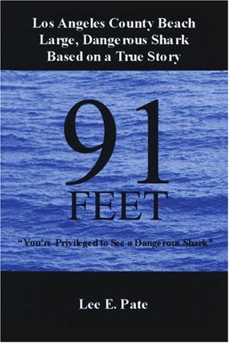 91 pies: eres el privilegio de ver un peligroso tiburón