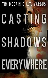 (FREE on 3/8) Casting Shadows Everywhere by L.T. Vargus - http://eBooksHabit.com