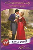 A Compromised Lady (Mills & Boon Historical Romance)