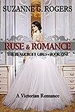 Ruse & Romance (The Beaucroft Girls Book 1) (English Edition)
