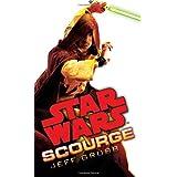 Scourge: Star Warsby Jeff Grubb