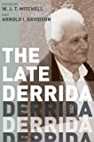 img - for The Late Derrida (A Critical Inquiry Book) book / textbook / text book