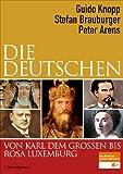 Die Deutschen von Karl dem Großen bis Rosa Luxemburg title=