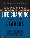 img - for Coaching Life-Changing Small Group Leaders book / textbook / text book