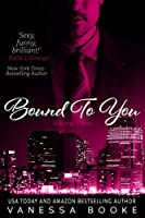 Bound to You: Volume 3 (Millionaire's Row) (English Edition)