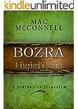 Bozra A Shepherd's Journey (The Journeys Book 1)