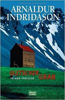 Gletschergrab - Island-Thriller: Arnaldur Indridason: 9783404152629