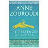The Messenger of Athens (Mysteries of/Greek Detective 1)by Anne Zouroudi