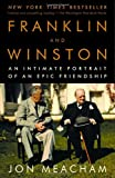 Franklin and Winston: An Intimate Portrait of an Epic Friendship (0812972821) by Jon Meacham