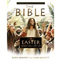 A Story of Easter and All of Us: Companion to the Hit TV Miniseries Audiobook by Roma Downey, Mark Burnett Narrated by Keith David