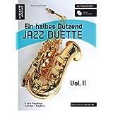 """Ein halbes Dutzend Jazz Duette Vol. 2 - Altsaxophon: 6 Jazz Playalongs - Fulltrack & Playbackvon """"Hans-J�rg Fischer"""""""