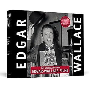 Das große Album der Edgar-Wallace-Filme | Handsigniert von Peter Thomas: Der prachtvolle Bildband z