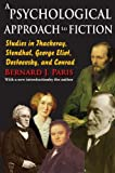 img - for A Psychological Approach to Fiction: Studies in Thackeray, Stendhal, George Eliot, Dostoevsky, and Conrad book / textbook / text book