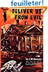 Deliver Us from Evil: True Cases of H...