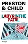 Labyrinthe fatal (French Edition)