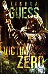 Victim Zero (The Fall Book 1) (Englis...
