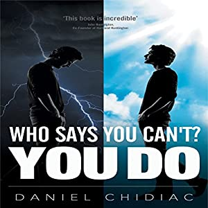 Who Says You Can't? You Do Audiobook