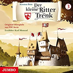 Der kleine Ritter Trenk 3 Hörspiel