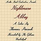 Nightmare Abbey Hörbuch von Thomas Peacock Gesprochen von: Flo Gibson