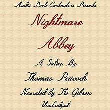 Nightmare Abbey | Livre audio Auteur(s) : Thomas Peacock Narrateur(s) : Flo Gibson