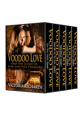 Book: Voodoo Love And The Curse of Jean Lafitte's Treasure by Victoria Richards