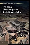 img - for The Rise of Global Corporate Social Responsibility: Mining and the Spread of Global Norms (Business and Public Policy) book / textbook / text book