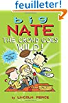 Big Nate: The Crowd Goes Wild
