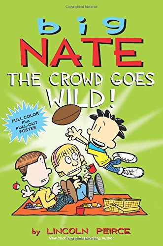Big Nate : I Can't Take It! by Lincoln Peirce (2013, Paperback)