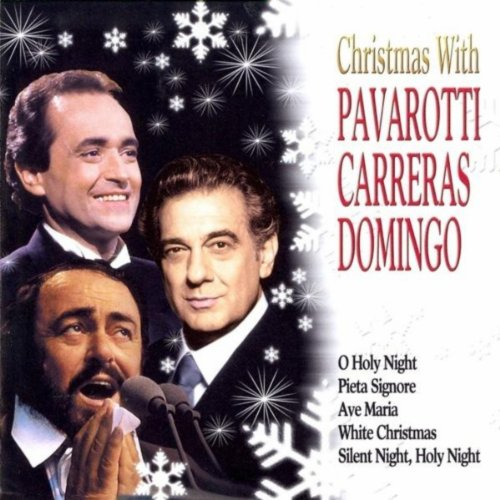 Christmas With Pavarotti, Carreras, Domingo