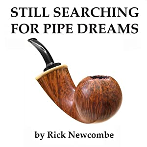 Still Searching for Pipe Dreams Audiobook