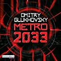 Metro 2033 [German Edition] Audiobook by Dmitry Glukhovsky Narrated by Oliver Brod