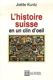 L'histoire suisse en un clin d'oeil, Kuntz, Joëlle