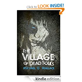 The Village of Dead Souls: A Zombie Novel