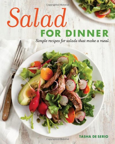 Salad For Dinner: Simple Recipes For Salads That Make A Meal front-874285