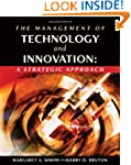 The Management of Technology and Inno...