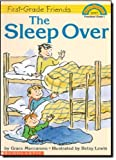 First-Grade Friends: THE SLEEP OVER (043938575X) by Maccarone, Grace