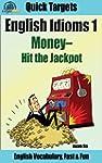 English Idioms: Money-Hit the Jackpot...