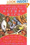 A Taste of Puerto Rico: Traditional and New Dishes from the Puerto Rican Community