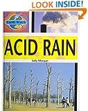 Acid Rain (Earth Watch (Carolrhoda))