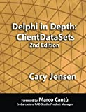 img - for Delphi in Depth: ClientDataSets 2nd Edition book / textbook / text book