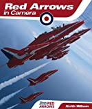 Red Arrows in Camera (085733154X) by WILSON, KEITH