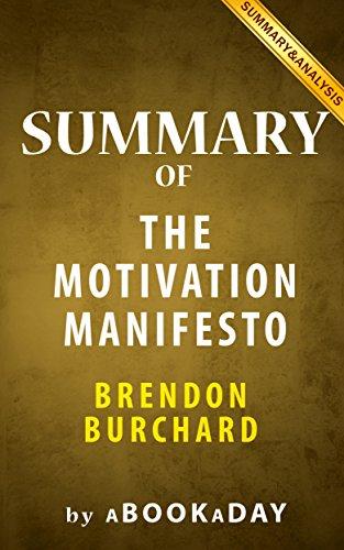 The Motivation Manifesto by Brendon Burchard | Summary & Analysis, by aBookaDay