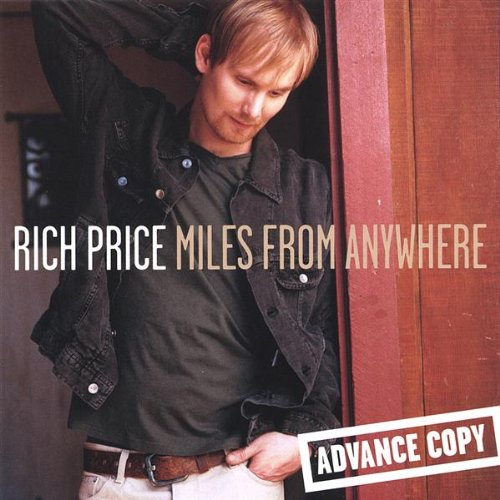 Rich Price - Miles From Anywhere - Zortam Music