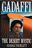 img - for Gadaffi: The Desert Mystic book / textbook / text book