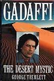 img - for Gadaffi: The Desert Mystic book / textbook / text book