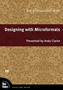 Designing with Microformats for a Beautiful Web
