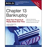 Chapter 13 Bankruptcy: Keep Your Property & Repay Debts Over Time ~ Stephen Elias