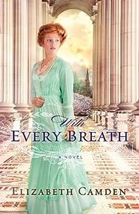 With Every Breath by Elizabeth Camden ebook deal