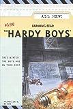 Farming Fear (The Hardy Boys)