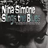 Nina Simone Sings The Blues [Vinyl]